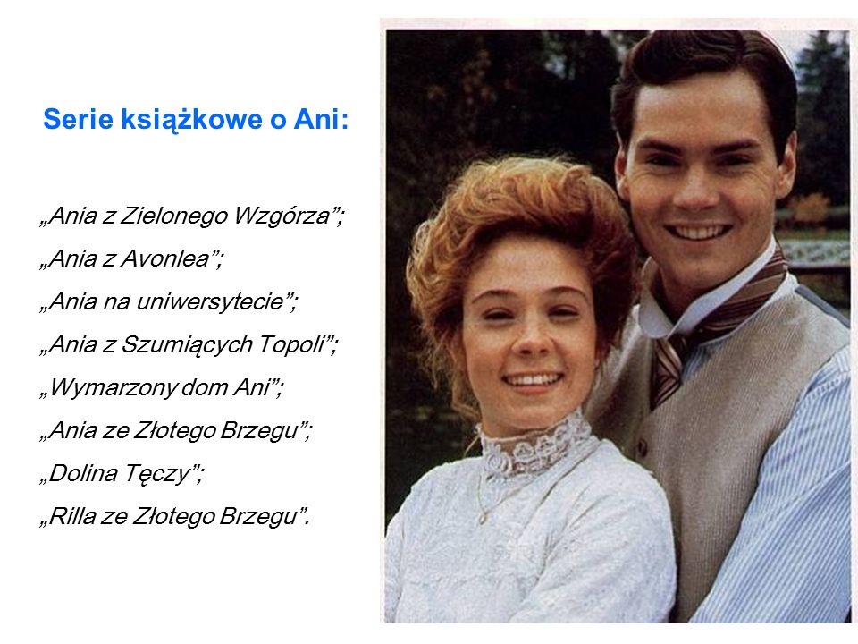 """Serie książkowe o Ani: """"Ania z Zielonego Wzgórza ; """"Ania z Avonlea ;"""