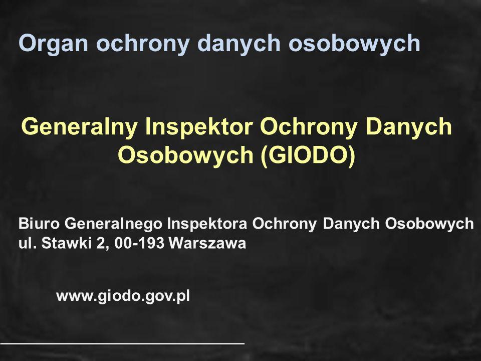 Generalny Inspektor Ochrony Danych Osobowych (GIODO)