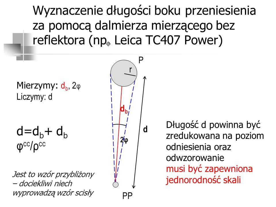 Wyznaczenie długości boku przeniesienia za pomocą dalmierza mierzącego bez reflektora (np. Leica TC407 Power)