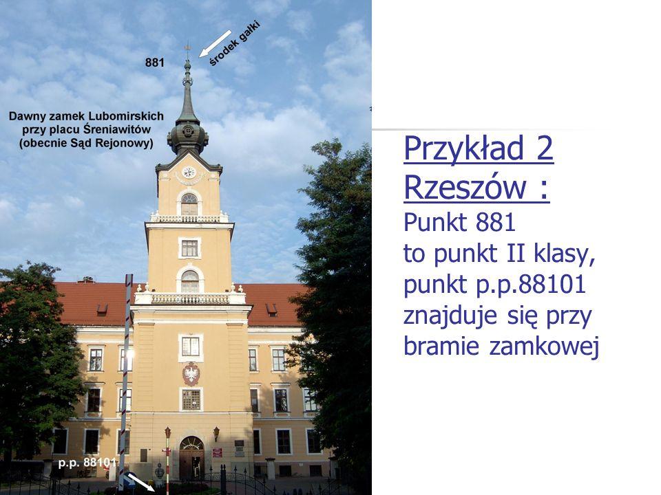 Przykład 2 Rzeszów : Punkt 881 to punkt II klasy, punkt p. p