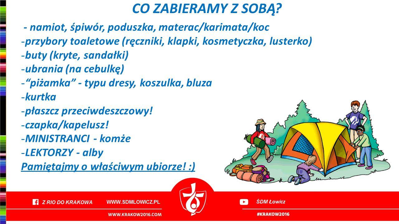 CO ZABIERAMY Z SOBĄ - namiot, śpiwór, poduszka, materac/karimata/koc