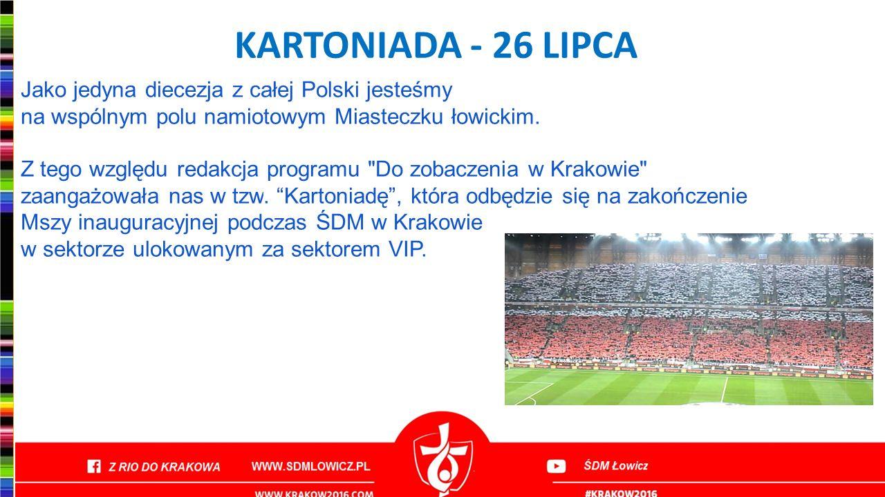 KARTONIADA - 26 LIPCA Jako jedyna diecezja z całej Polski jesteśmy