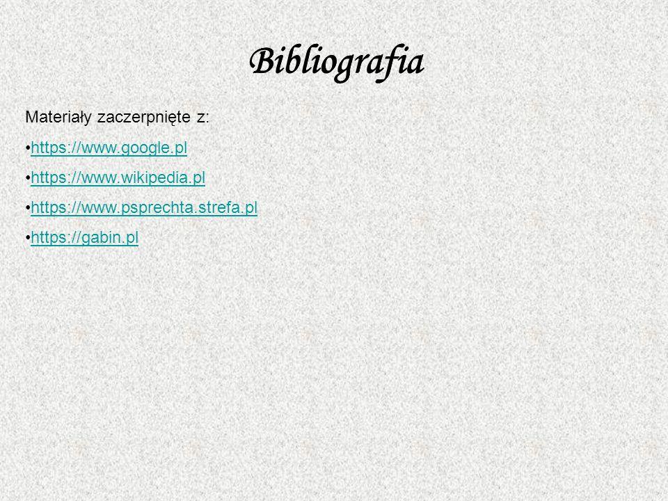 Bibliografia Bibliografia Bibliografia Materiały zaczerpnięte z:
