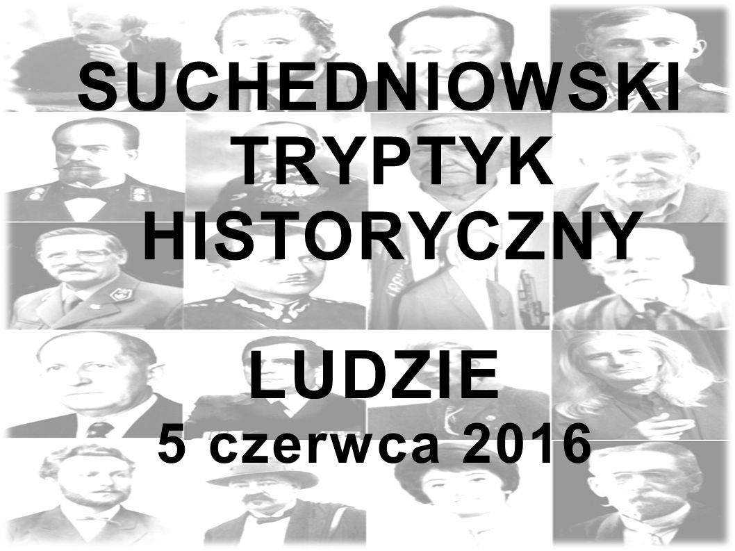 SUCHEDNIOWSKI TRYPTYK HISTORYCZNY