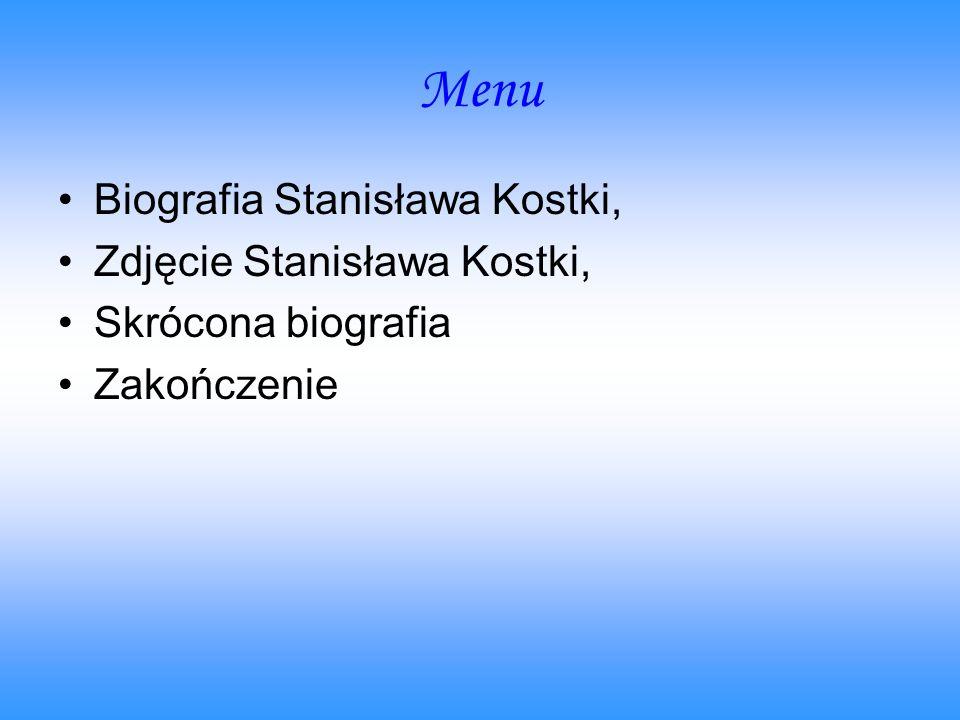 Menu Biografia Stanisława Kostki, Zdjęcie Stanisława Kostki,