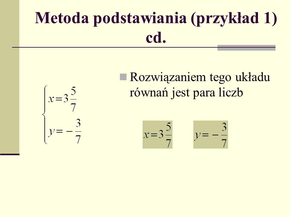 Metoda podstawiania (przykład 1) cd.