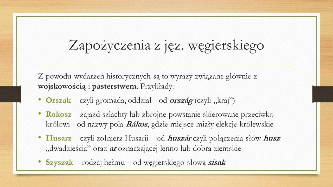 Zapożyczenia z jęz. węgierskiego