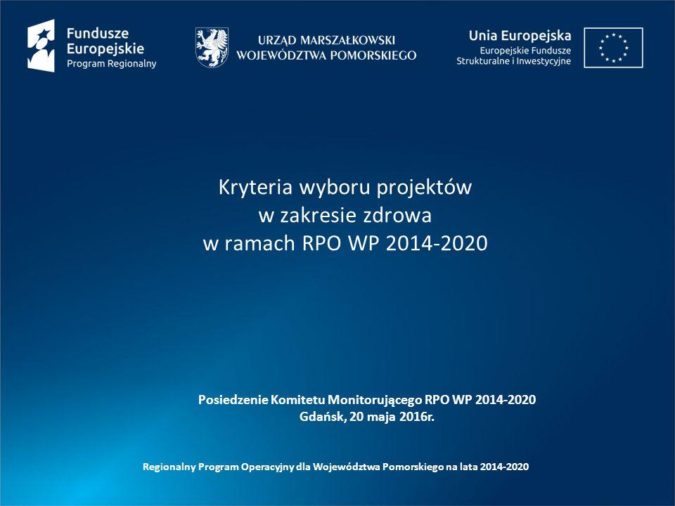 Kryteria wyboru projektów w zakresie zdrowa w ramach RPO WP 2014-2020
