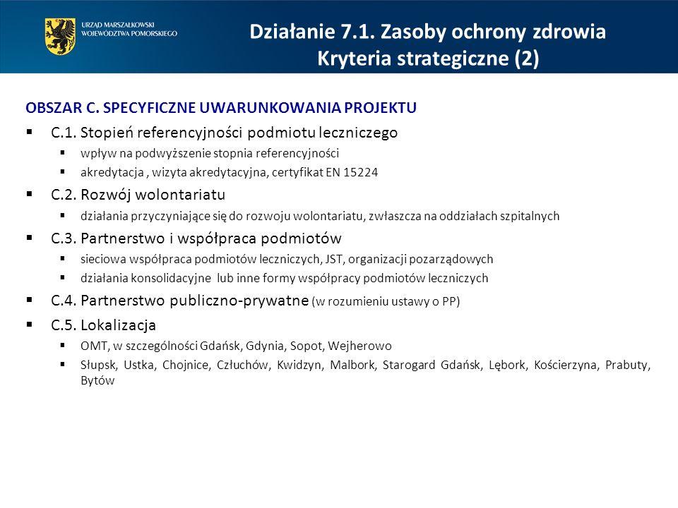 Działanie 7.1. Zasoby ochrony zdrowia Kryteria strategiczne (2)