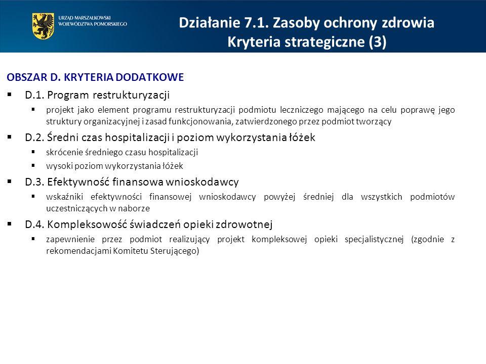 Działanie 7.1. Zasoby ochrony zdrowia Kryteria strategiczne (3)