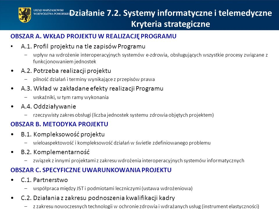 Działanie 7.2. Systemy informatyczne i telemedyczne
