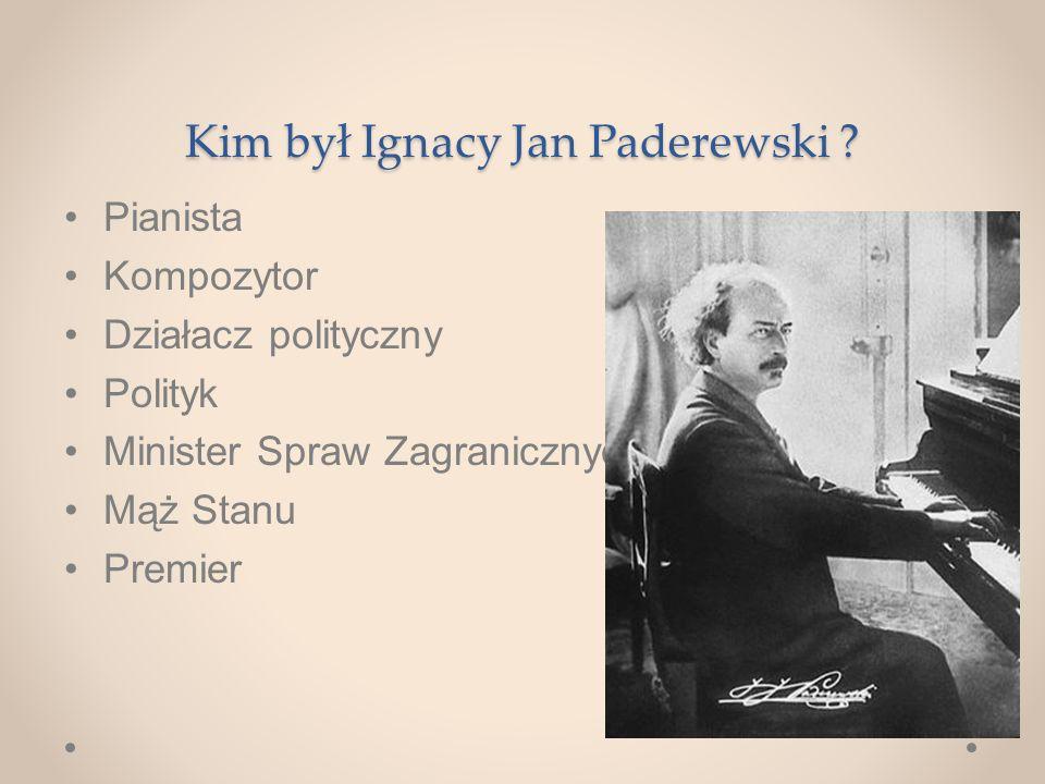 Kim był Ignacy Jan Paderewski