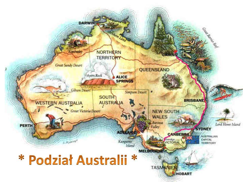 * Podział Australii *