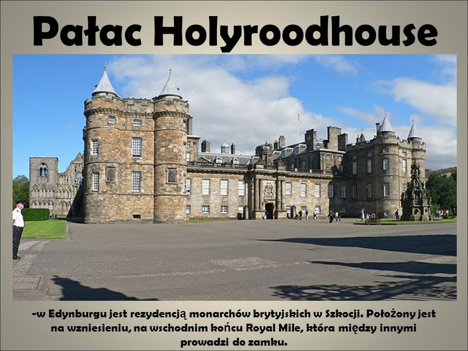 Pałac Holyroodhouse