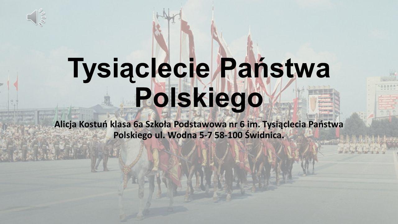 Tysiąclecie Państwa Polskiego