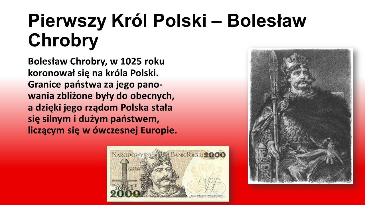 Pierwszy Król Polski – Bolesław Chrobry