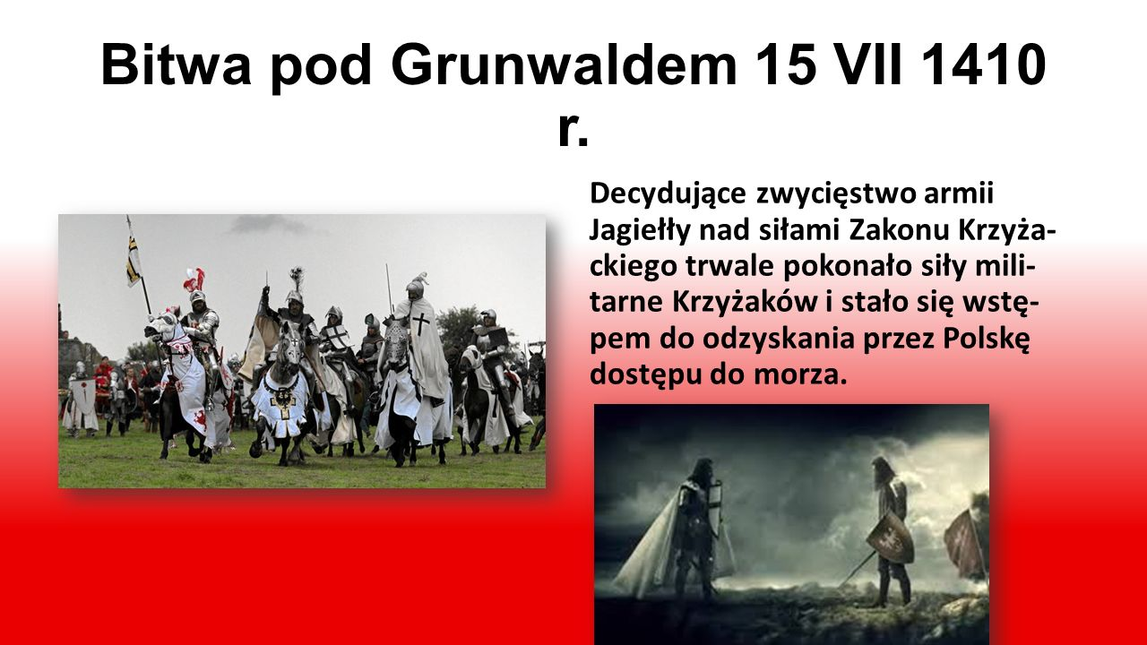 Bitwa pod Grunwaldem 15 VII 1410 r.