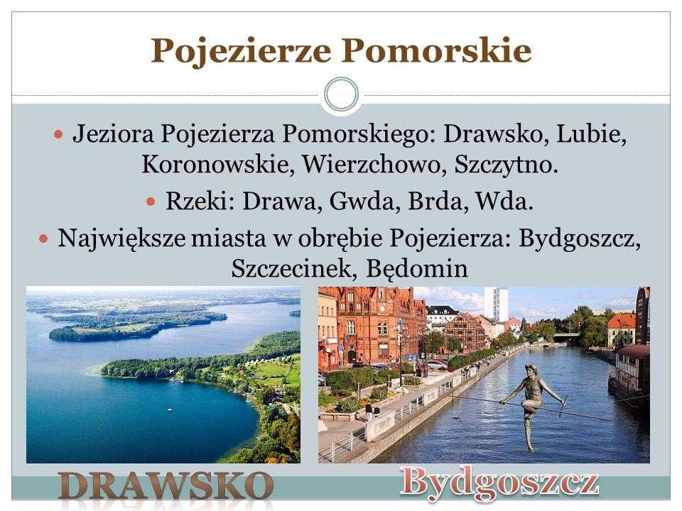 Bydgoszcz Drawsko Pojezierze Pomorskie