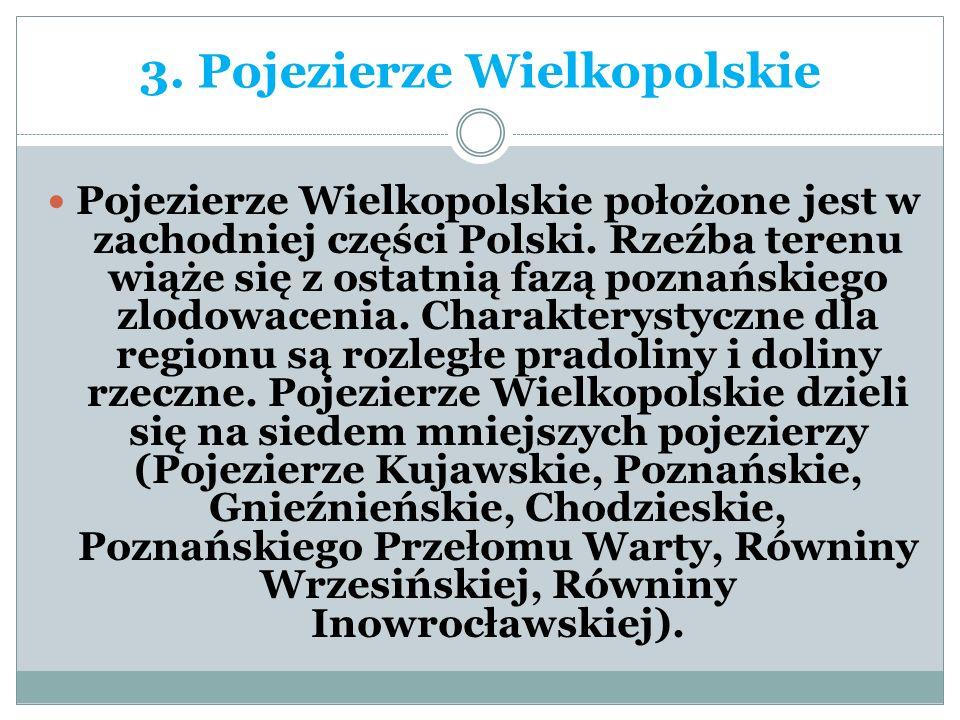 3. Pojezierze Wielkopolskie