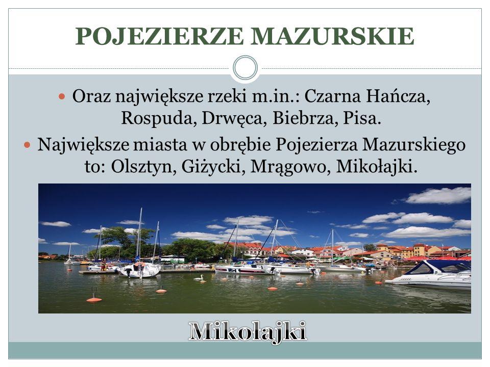POJEZIERZE MAZURSKIE Mikołajki