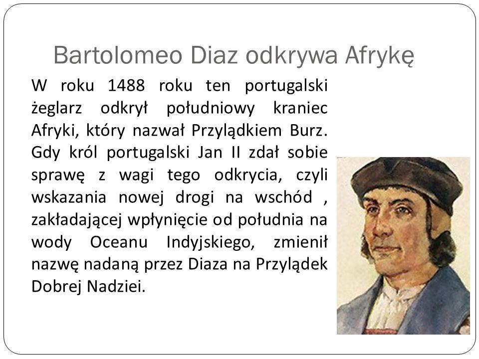 Bartolomeo Diaz odkrywa Afrykę