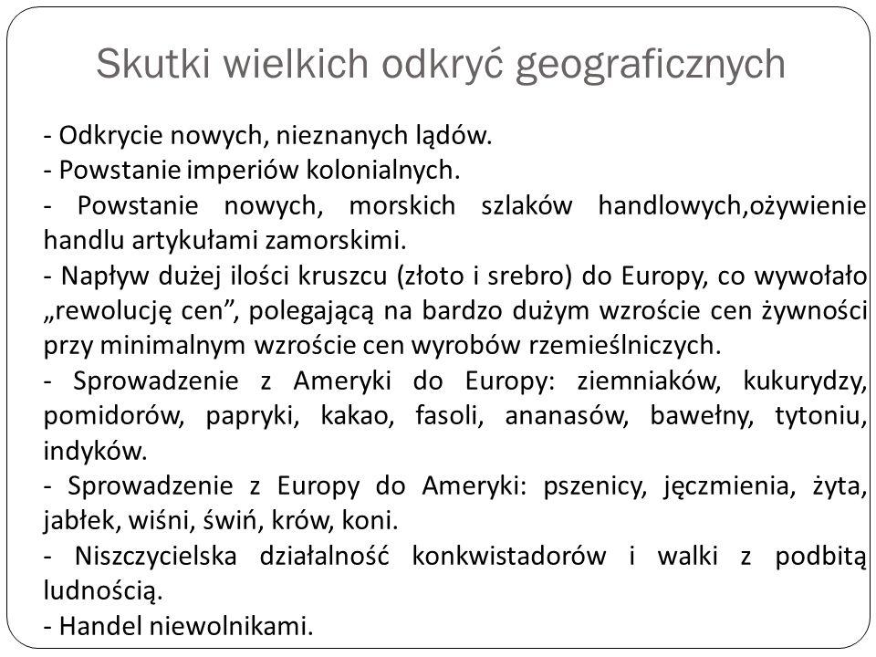 Skutki wielkich odkryć geograficznych