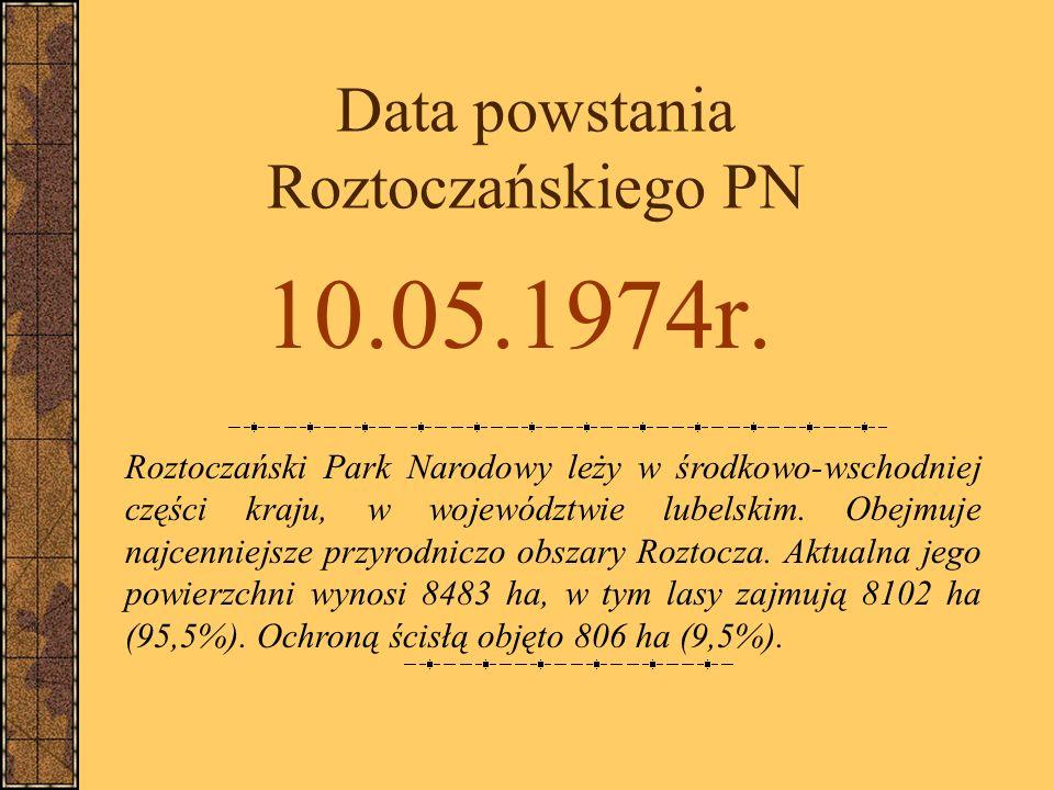 Data powstania Roztoczańskiego PN
