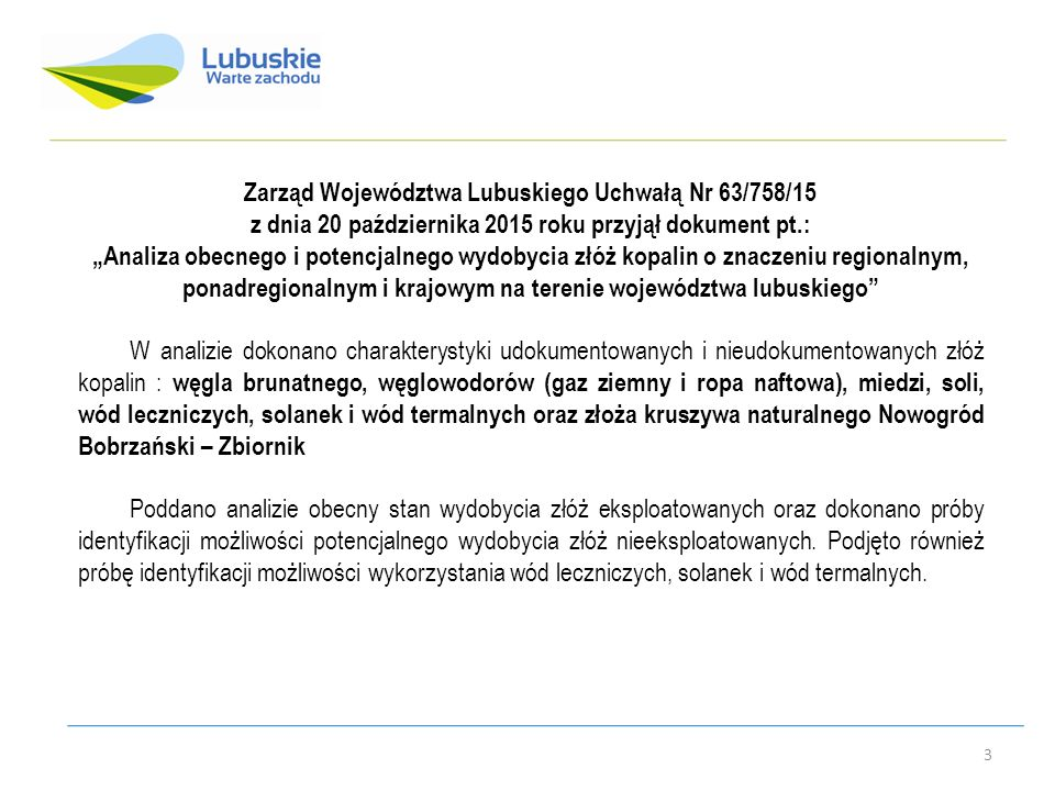 Zarząd Województwa Lubuskiego Uchwałą Nr 63/758/15