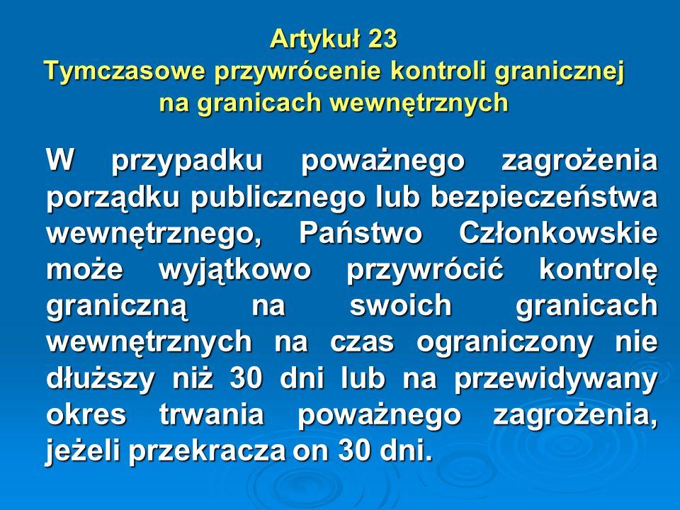 Artykuł 23 Tymczasowe przywrócenie kontroli granicznej na granicach wewnętrznych