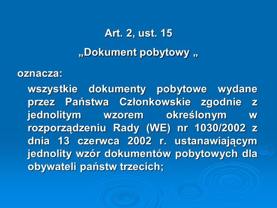 "Art. 2, ust. 15 ""Dokument pobytowy """