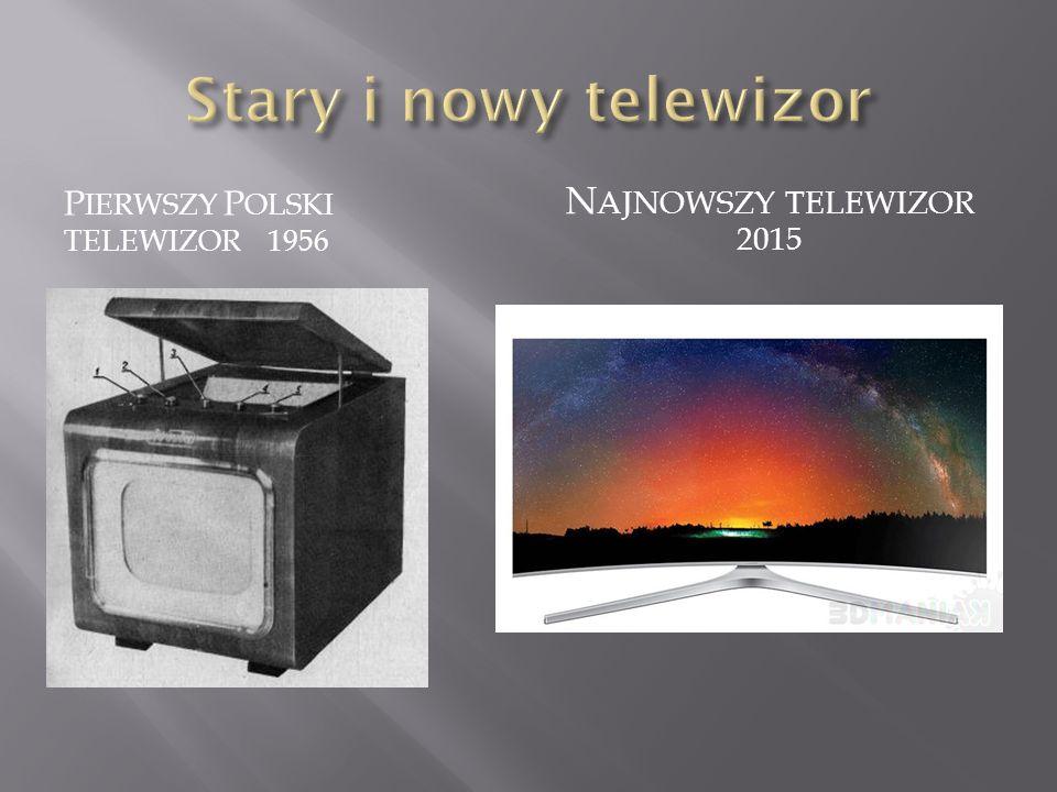 Stary i nowy telewizor Najnowszy telewizor 2015