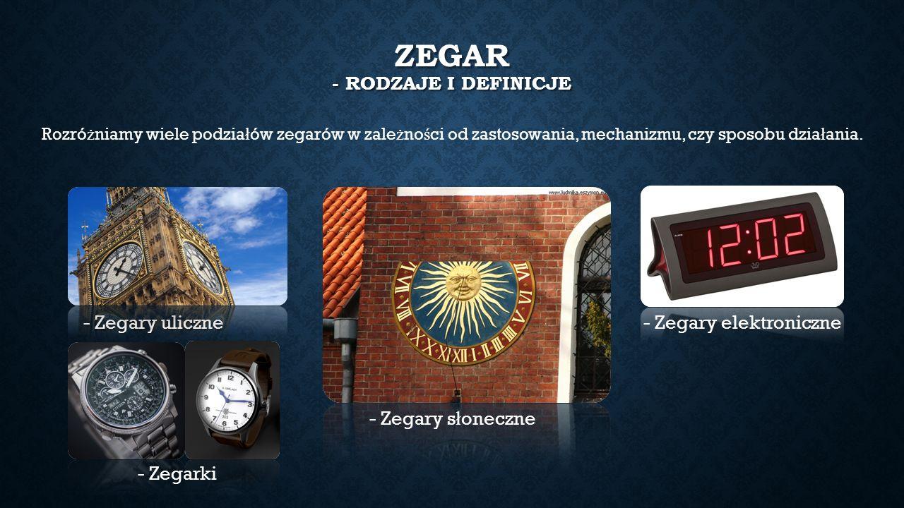 Zegar - Rodzaje I definicje
