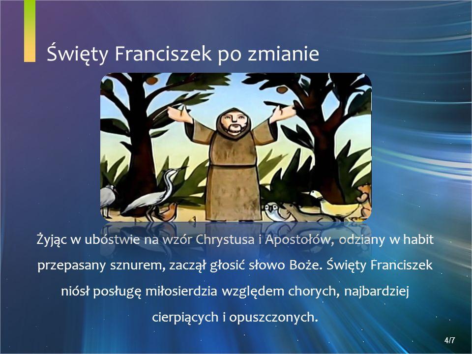 Święty Franciszek po zmianie