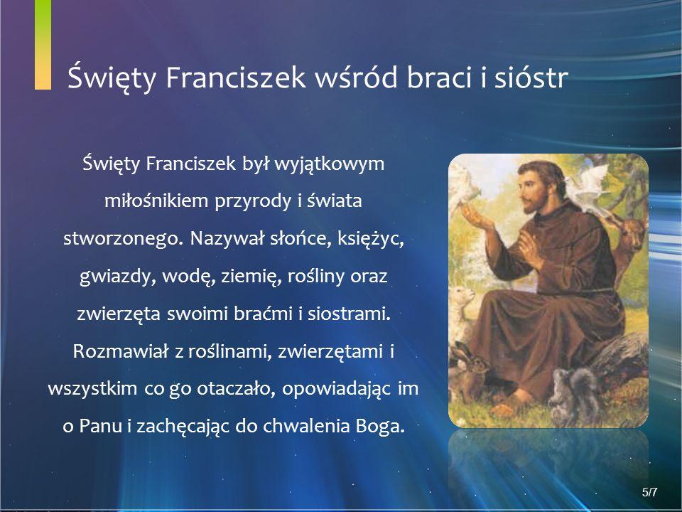 Święty Franciszek wśród braci i sióstr