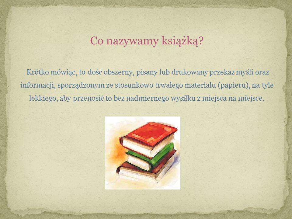 Co nazywamy książką