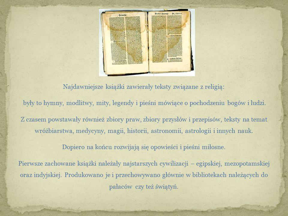 Najdawniejsze książki zawierały teksty związane z religią: