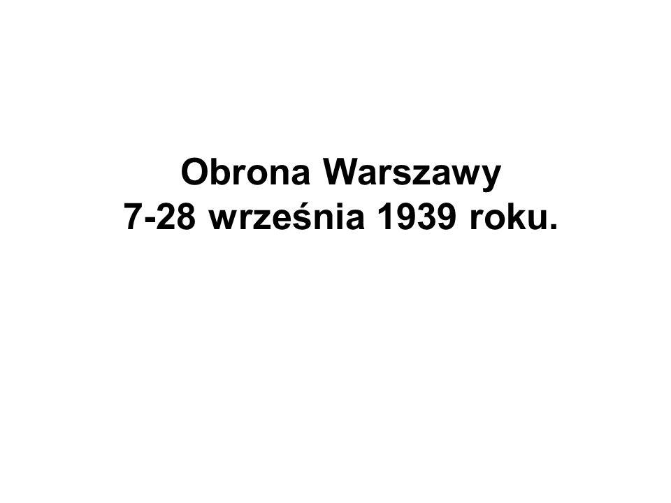 Obrona Warszawy 7-28 września 1939 roku.