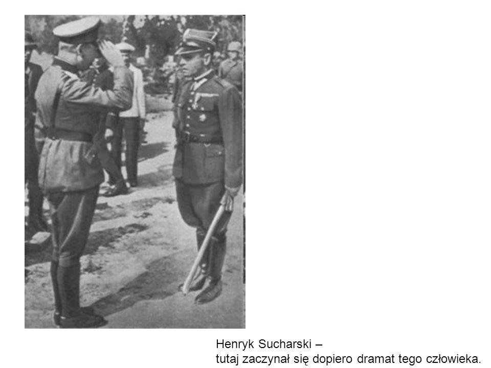 Henryk Sucharski – tutaj zaczynał się dopiero dramat tego człowieka.