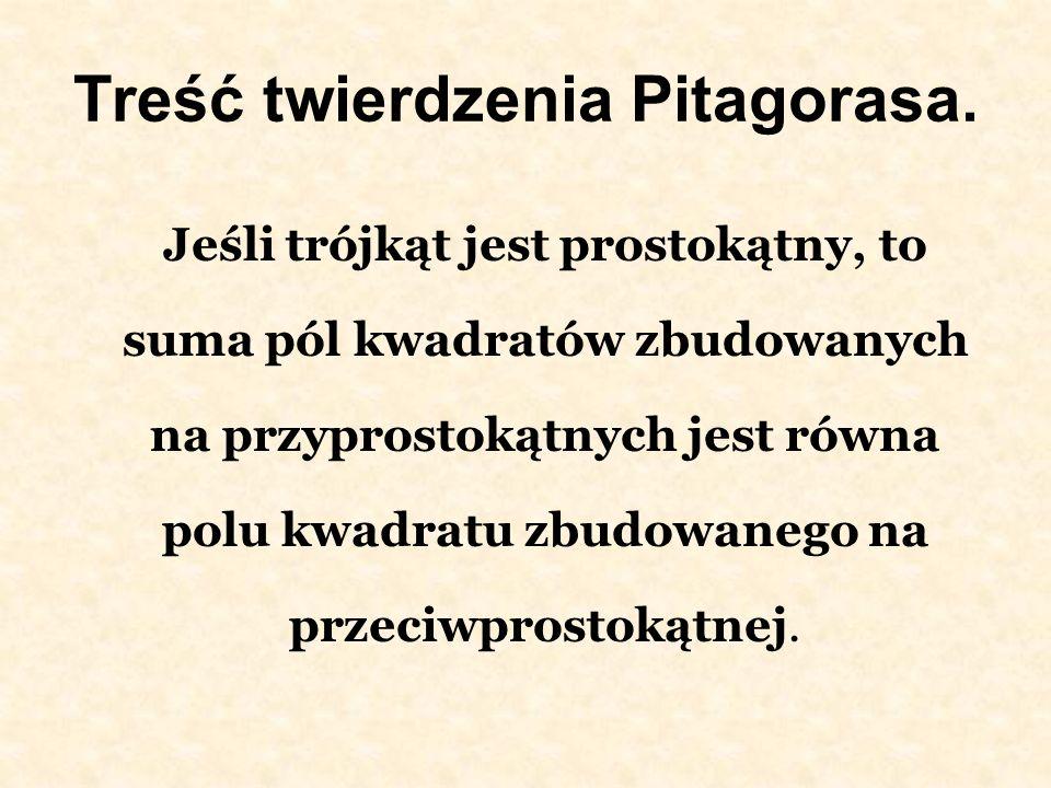 Treść twierdzenia Pitagorasa.