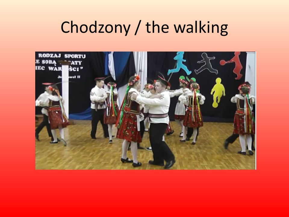 Chodzony / the walking