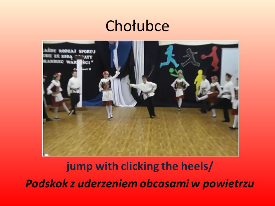 Chołubce jump with clicking the heels/