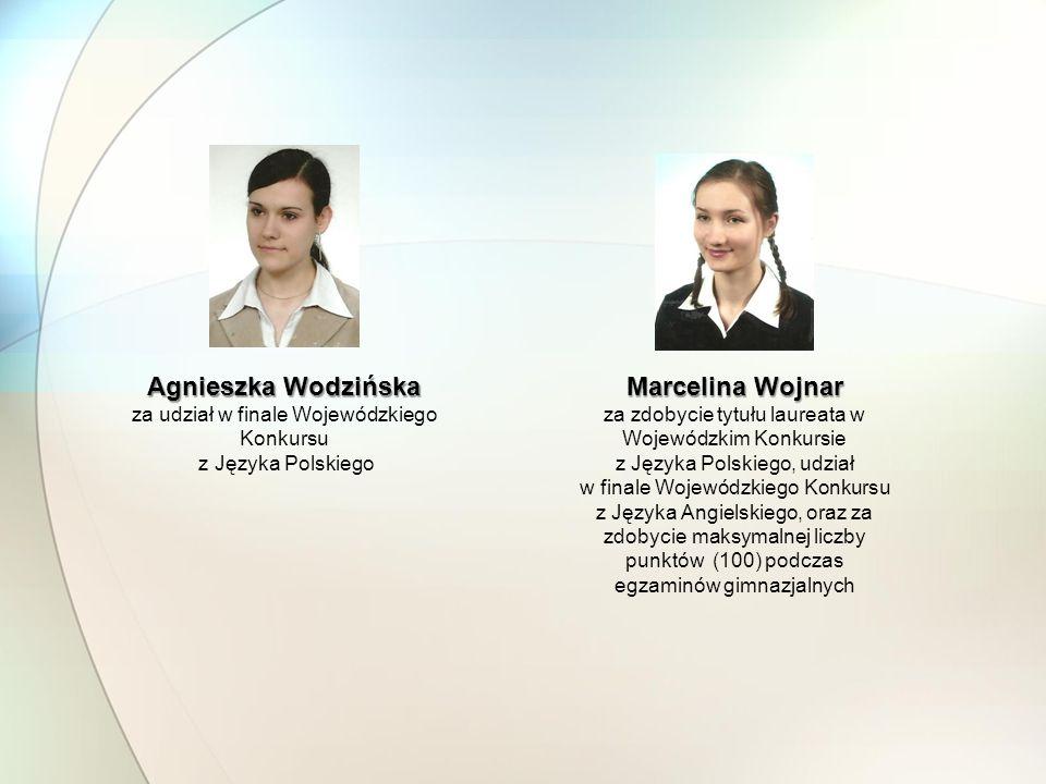 Agnieszka Wodzińska Marcelina Wojnar