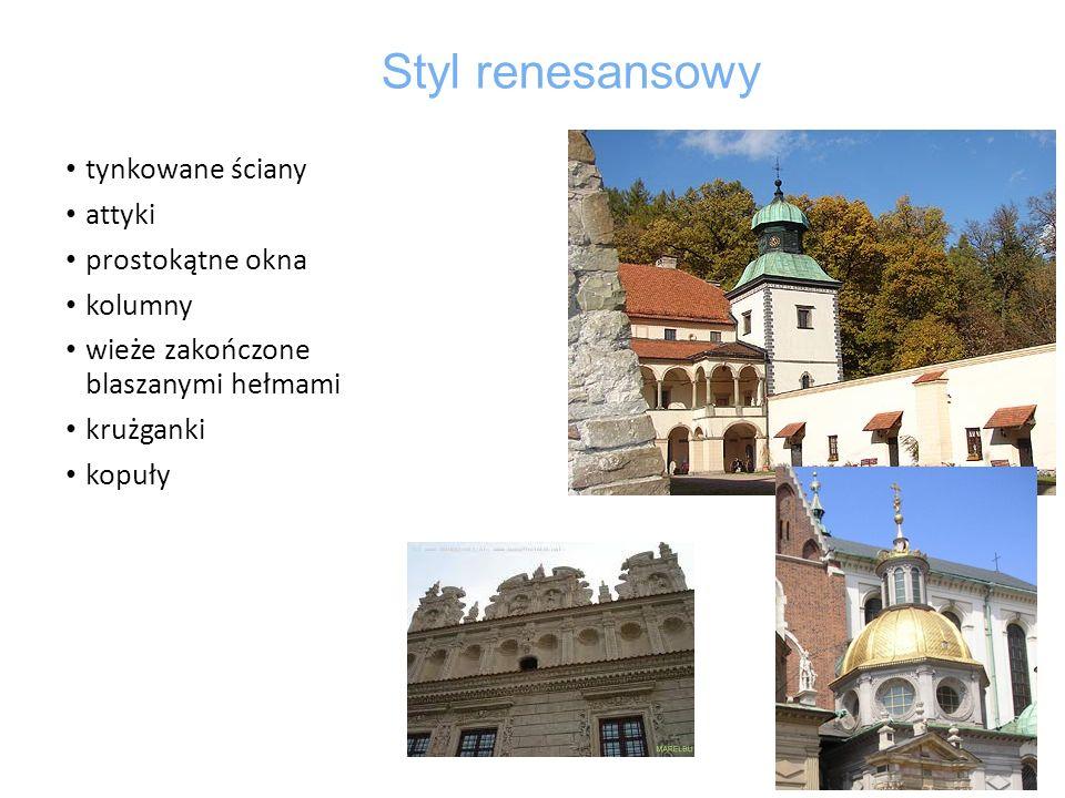 Styl renesansowy tynkowane ściany attyki prostokątne okna kolumny
