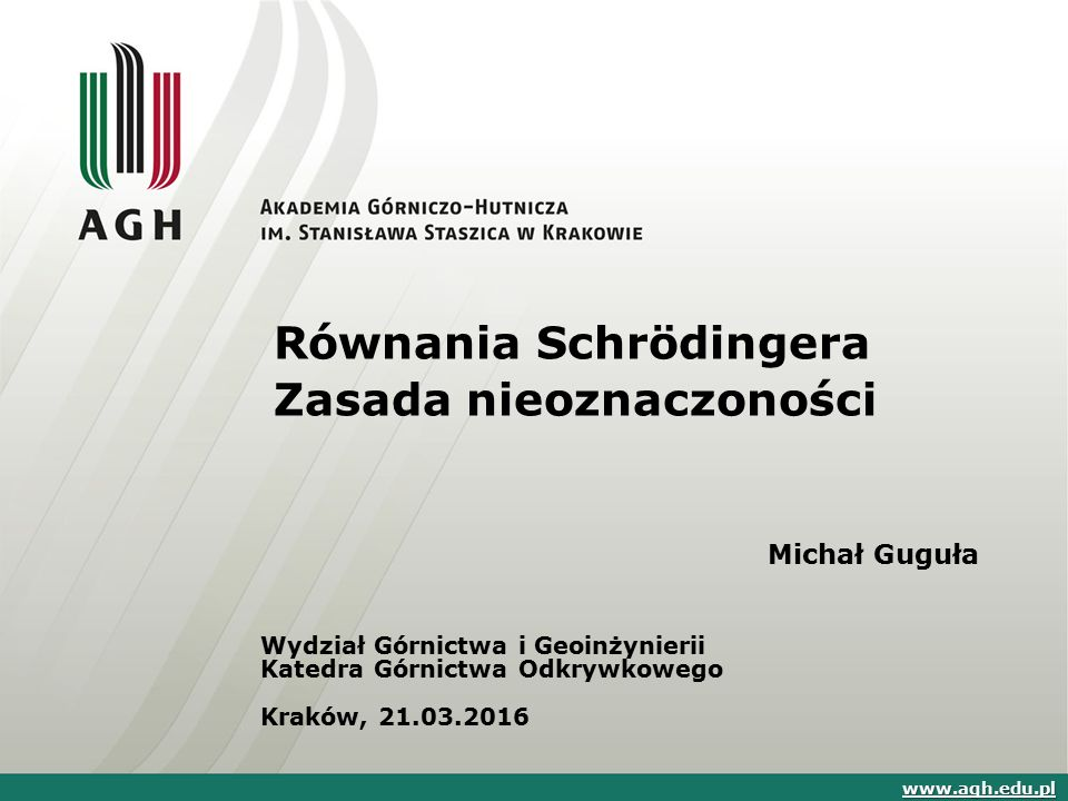 Równania Schrödingera Zasada nieoznaczoności