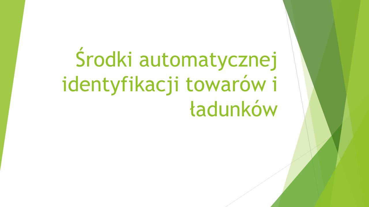 Środki automatycznej identyfikacji towarów i ładunków