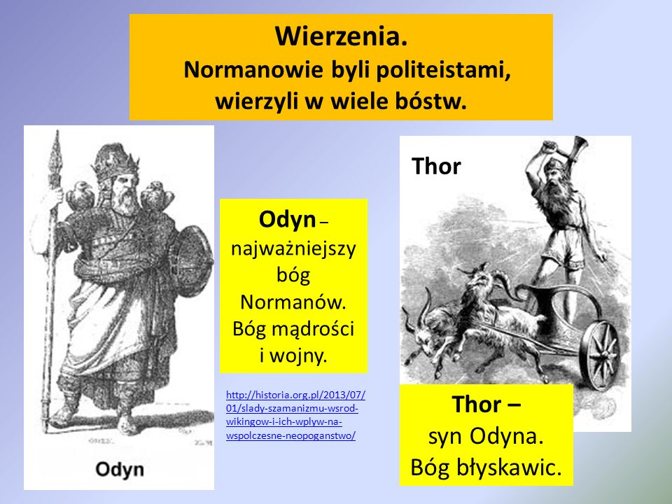 Normanowie byli politeistami,