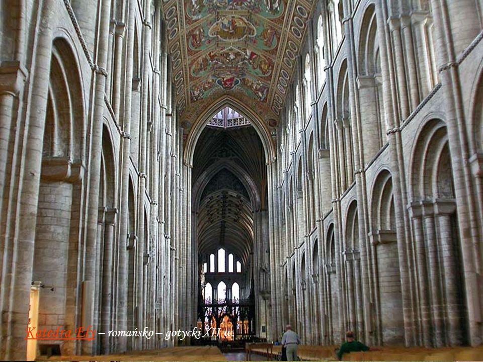 Katedra Ely – romańsko – gotycki XII w.