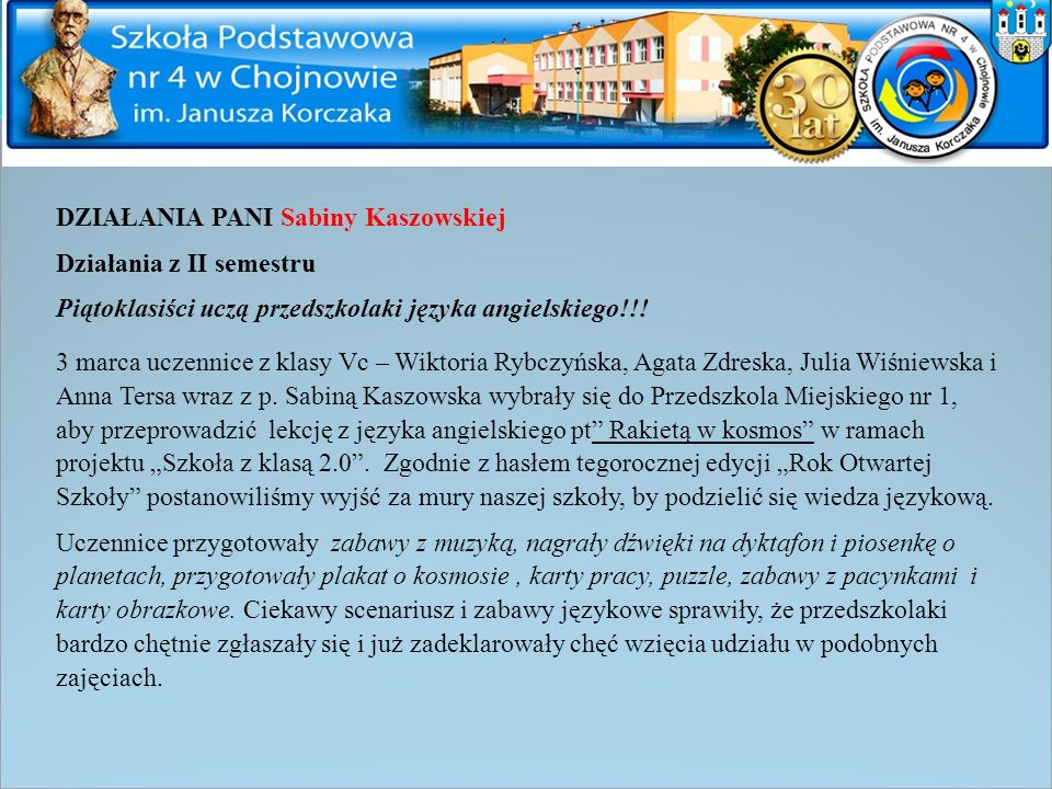 DZIAŁANIA PANI Sabiny Kaszowskiej