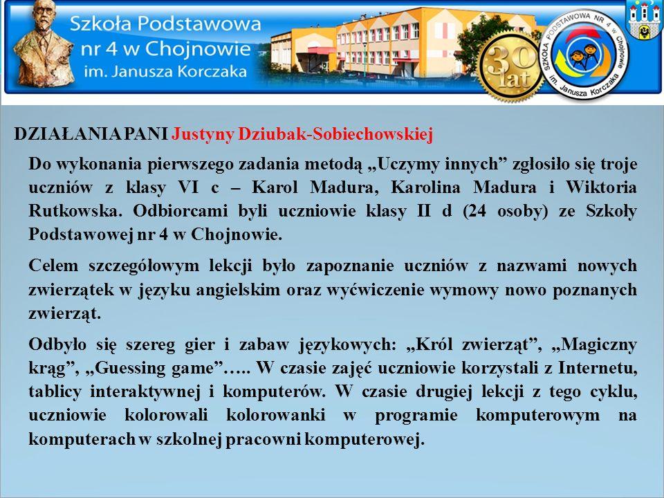 DZIAŁANIA PANI Justyny Dziubak-Sobiechowskiej