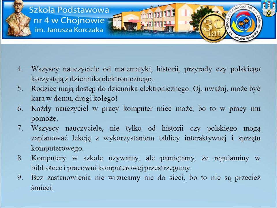 Wszyscy nauczyciele od matematyki, historii, przyrody czy polskiego korzystają z dziennika elektronicznego.